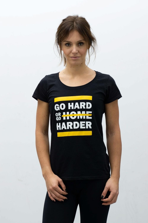 Go Hard or Go Harder Female